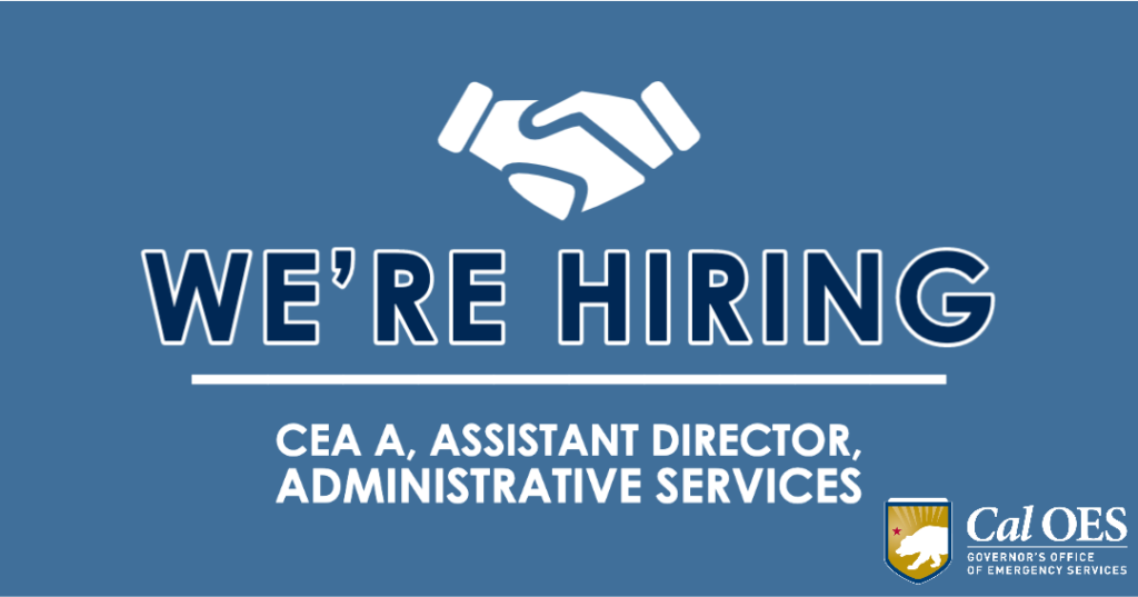 We're hiring for a CEA A Assistant Director Administrative Services