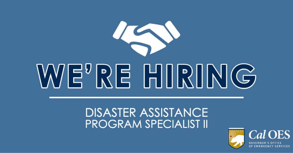 We're hiring for a Disaster Assistance Program Specialist 2